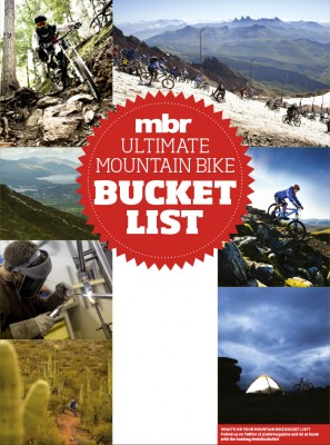 What's on your MTB bucket list?