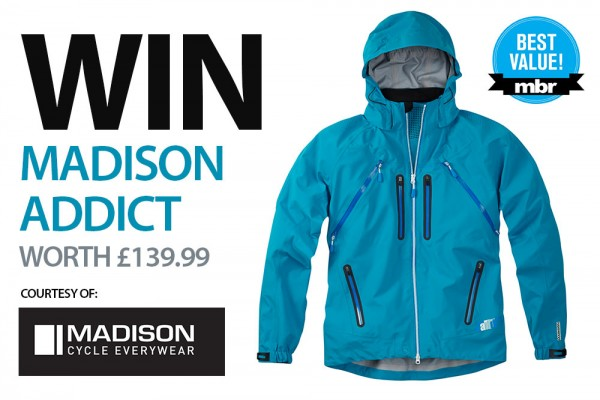 Win a Madison Addict waterproof jacket - MBR
