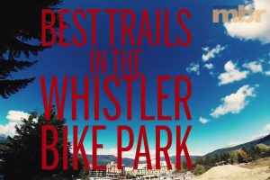 best trails whistler