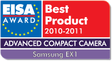 EISA Award Best Product 2010-2011: Best European Advanced Compact Camera 2010-2011 Winner: Samsung EX1