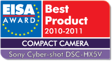 EISA Award Best Product 2010-2011: Best European Compact Camera 2010-2011 Winner: Sony Cyber-shot DSC-HX5V