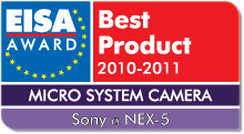 EISA Award Best Product 2010-2011: Best European Micro System Camera 2010-2011 Winner: Sony α NEX-5