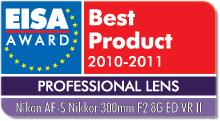 EISA Award Best Product 2010-2011: Best European Professional Lens 2010-2011 Winner: Nikon AF-S Nikkor 300mm f/2.8G ED VR II