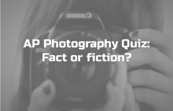 Quiz photography fact or fiction