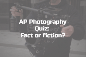 Quiz – Photography Fact or Fiction?