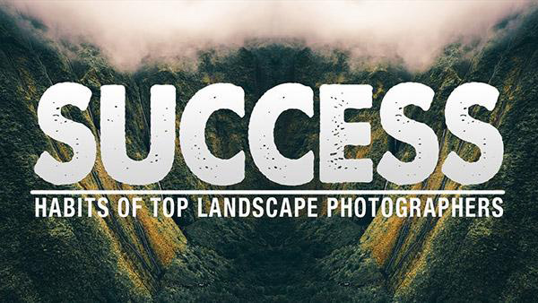 The habits of highly successful landscape photographers - Amateur Photographer