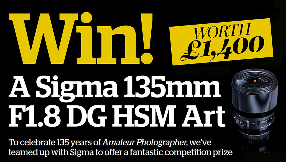 Win a stunning Sigma 135mm f/1.8 DG HSM Art telephoto prime lens worth £1400 - Amateur Photographer