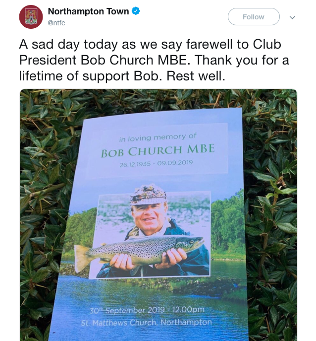 Northampton Town FC have been paying tribute to Bob Church, including this post after his funeral.