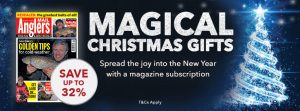 An Angler's Mail magazine subscription makes a great Christmas fishing gift!