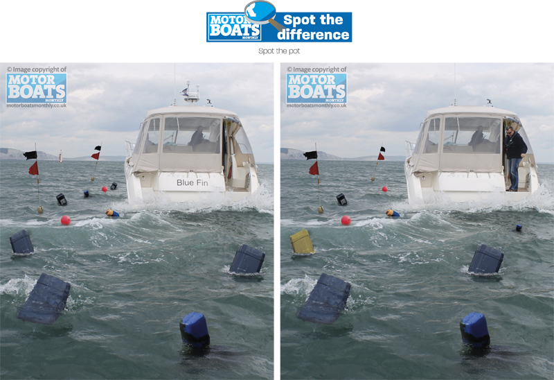 Spot the Pot | Spot The Difference | Motor Boats Monthly
