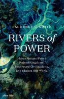 Rivières du pouvoir par Laurence C Smith