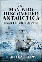 L'homme qui a découvert l'Antarctique par Sheila Bransfield