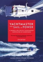 Yachtmaster for Sail and Power (5e édition)