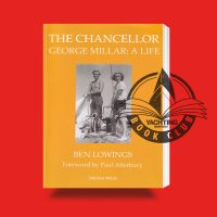 The Chancellor: George Millar A Life
