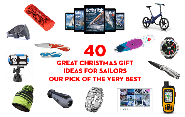 40 great Christmas gift ideas for sailors - our pick of the very best kit - Yachting World