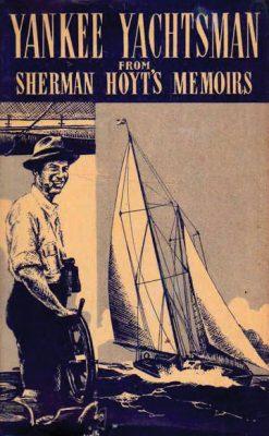 c-sherman-hoyt-memoirs-yankee-yachtsman-book-cover