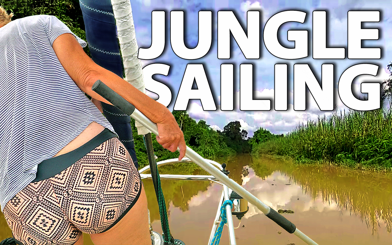 Jungle sailing: Followtheboat on hitting logs and running aground - YBW