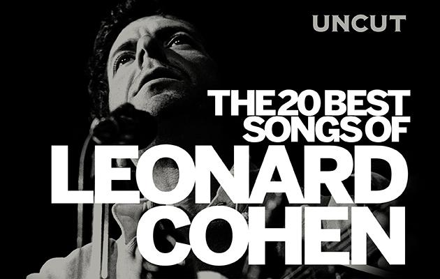 Leonard Cohen's 20 Best Songs