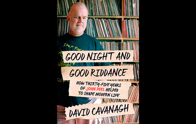 Good Night And Good Riddance: How Thirty Five Years Of John Peel Helped To Shape Modern Britain