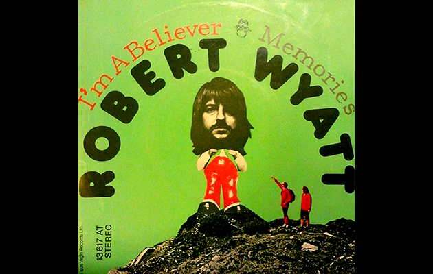 Robert Wyatt And Nick Mason On Im A Believer We Made Our Own