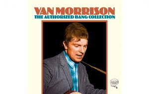 Van Morrison's early solo career documented on The Authorized Bang Collection