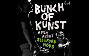 Sleaford Mods' Bunch Of Kunst reviewed