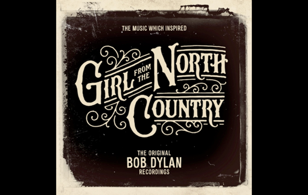 Bob Dylan's The Music Which Inspired Girl From The North Country announced