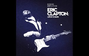 Eric Clapton doc soundtrack to feature five unreleased songs