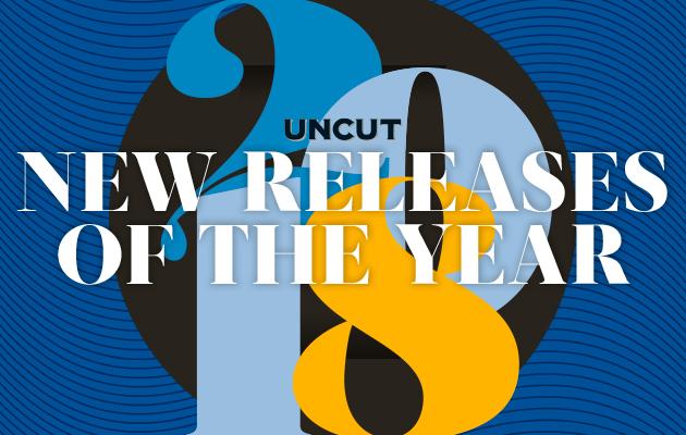 Uncut's best new albums of 2018 - Uncut