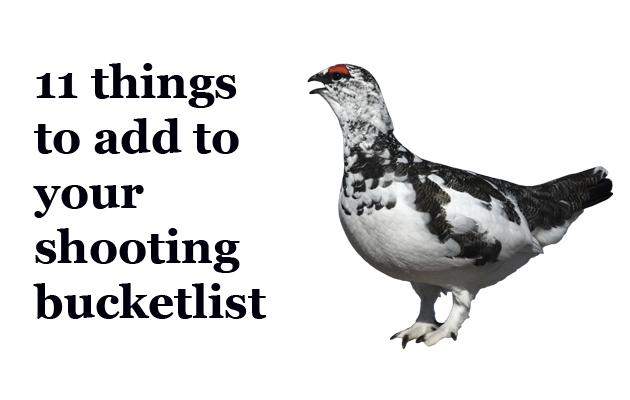 Shooting bucketlist.