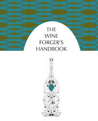 Wine Forger's Handbook