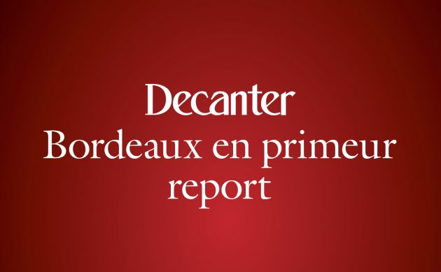decanter bordeaux en primeur rerport