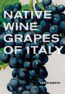 Wine books July 2014 Native Wine Grapes Of Italy