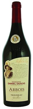 Jura wine, Domaine Daniel Dugois La Grevillière Trousseau Arbois 2010