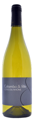 Colombo & Fille, Côtes du Rhône Blanc 2014