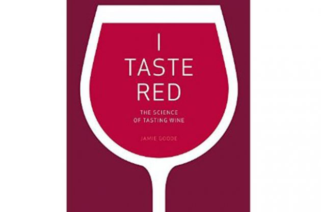 I Taste Red by Jamie Goode: Book Review