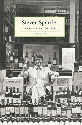 Steven Spurrier A Way of Life