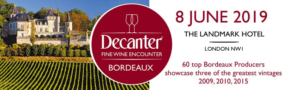 Decanter Bordeaux Encounter 8 June 2019