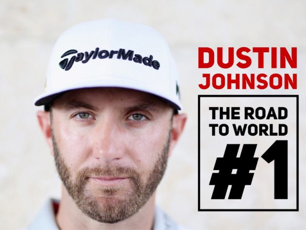 Dustin Johnson The Road To World Number One