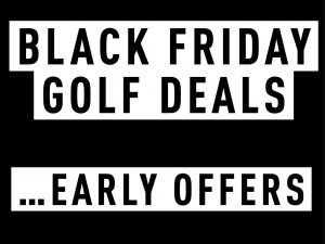 Black Friday Golf Deals