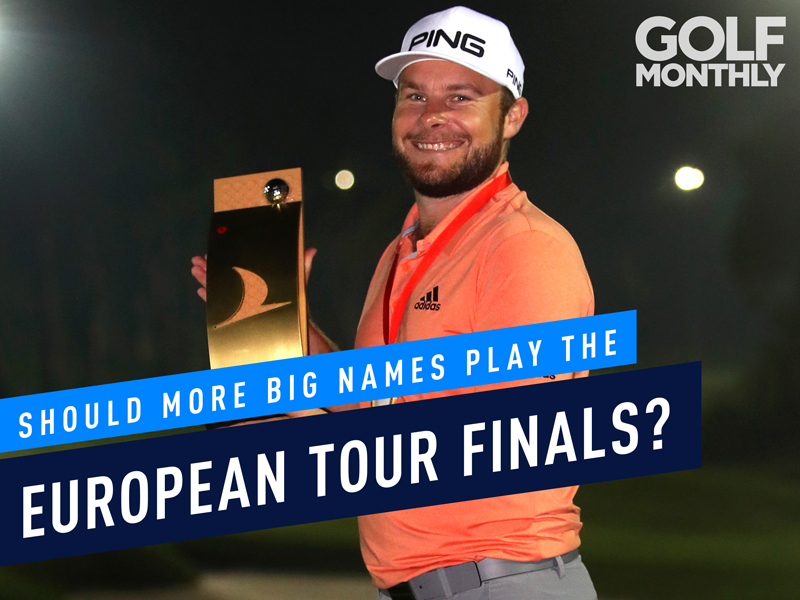 Podcast: Should More Big Names Be Playing The European Tour Finals?
