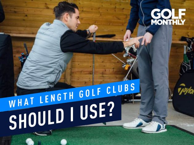 What Length Golf Clubs Should I Use? - Golf Monthly