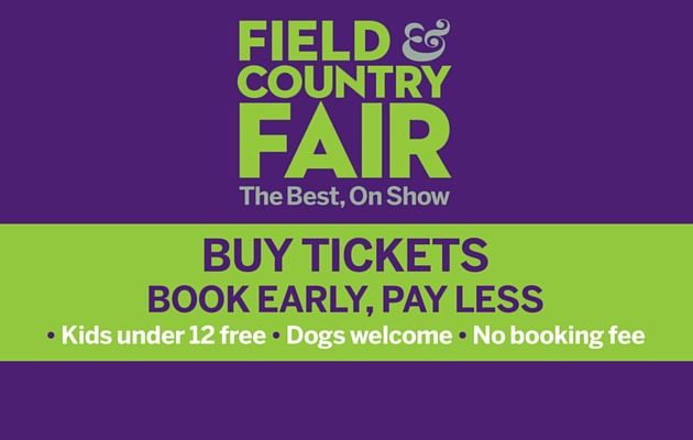 Buy tickets for the Field & Country Fair