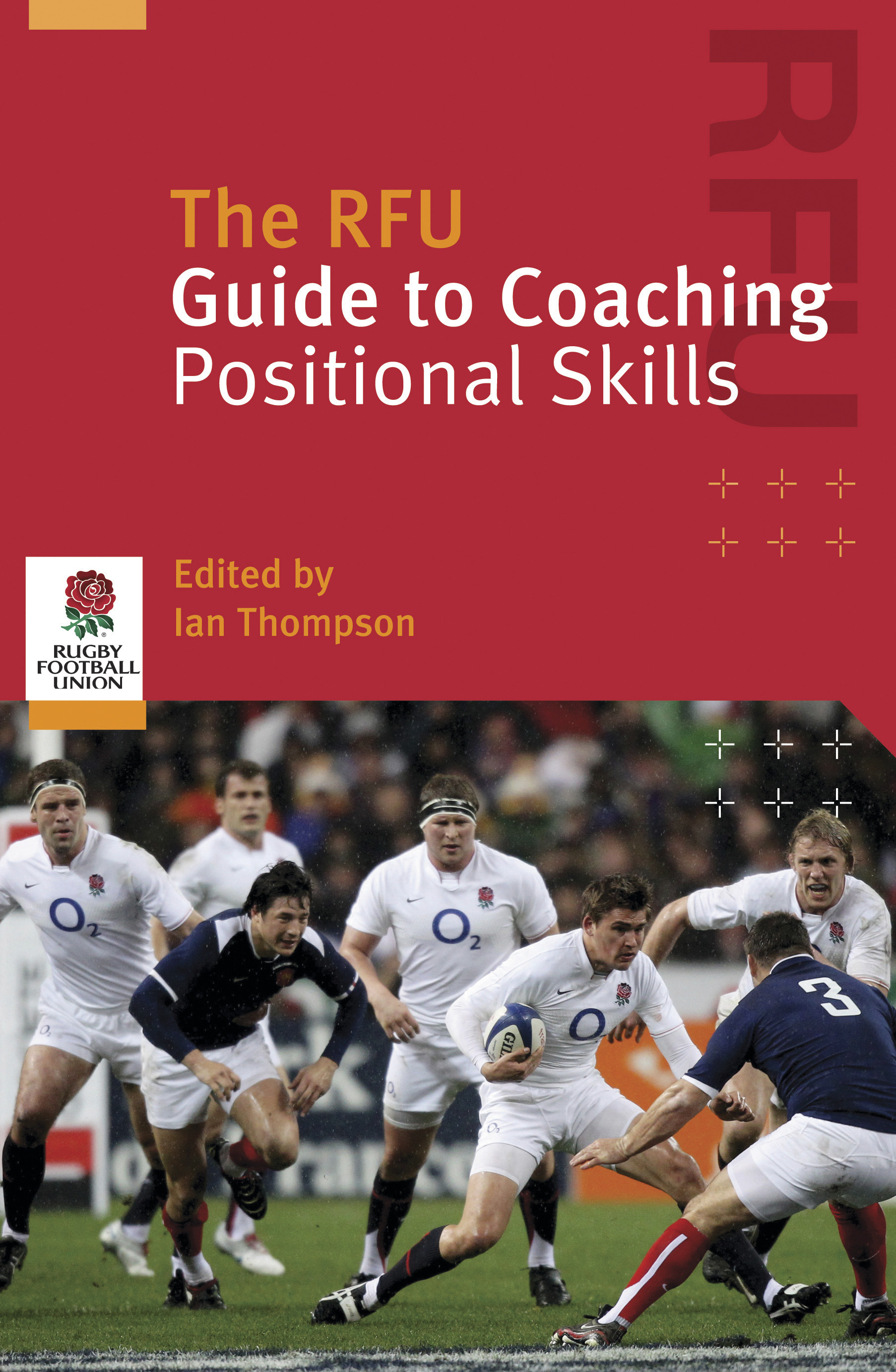 Rugby Book Review The Rfu Guide To Coaching Positional