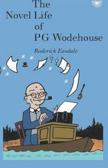 The novel Life of PG Wodehouse