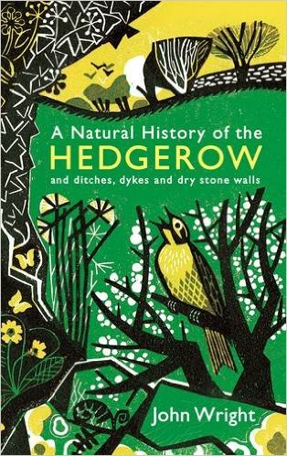 A natural history of the hedgerow review