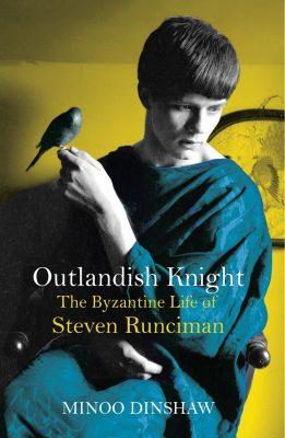 Outlandish Knight By Minoo Dinshaw (Allen Lane, £30)
